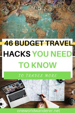 So you're planning on travelling on a budget? Here are my 46 easy ways to travel on a budget today! Travel the world, save money, and make the most of your travels so you can travel more, with the best hacks for cheap food, finding cheap flights and accommodation and saving money on your next adventure. #traveltips #trackhacks #budgettravel #cheaptravel