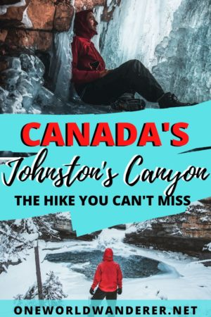 Hiking Johnston's Canyon in winter is one of the top attractions in the Banff National Park that brings tourists to the area. If you're looking for a guide on what the popular hike is like in winter, what to wear, and what you'll see, here is everything you need to know! #lakelouise #johnstonscanyon #banff