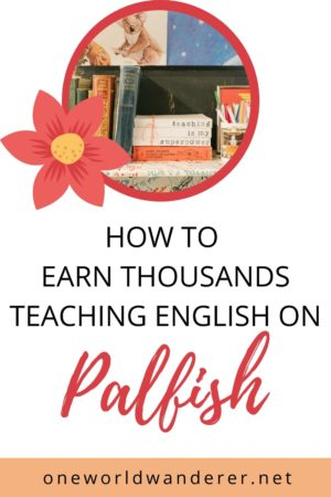 Are you wondering how to make money online so that you have the flexibility to travel more and work as a digital nomad? This guide will walk you through teaching English to ESL students on Palfish, including how to get a TEFL or TESOL certification, how to apply to Palfish, how you can make money from home, and answering questions about teacher requirements, salary, classes, and more. #workfromhome #teachenglishonline #palfish
