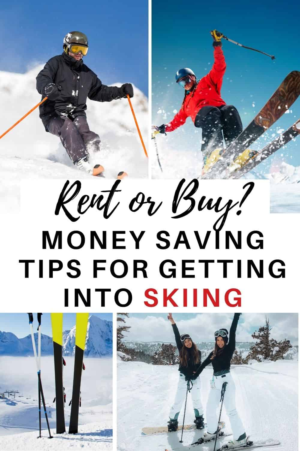 Rent of Buy? Money Saving tips for getting into Skiing? How to know whether to rent or buy when you go skiing or boarding for the first time. Budget tips for winter sports, winter gear tips and winter clothing.